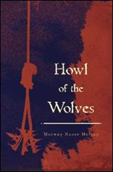 Howl of the Wolves by Morway Naser Moriky