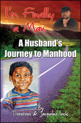 I'm Finally a Man: A Husband's Journey to Manhood