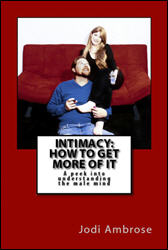 Intimacy: How to Get More of It by Jodi Ambrose