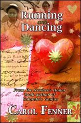 Running and Dancing by Carol Fenner
