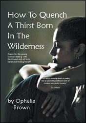 Read reviews of How to Quench a Thirst Born in the Wilderness on Amazon.com