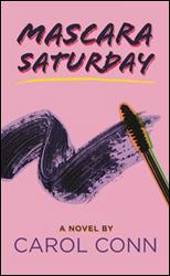 Click here to read reviews of Mascara Saturday on Amazon.com