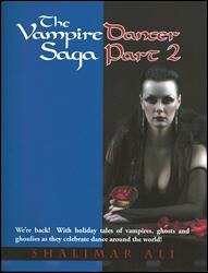 Click here to read the reviews of The Vampire Dancer Saga,  Pt. 2