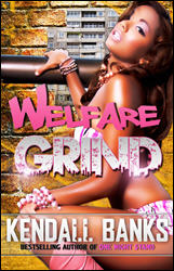 Click here to read reviews of Welfare Grind on Amazon.com.