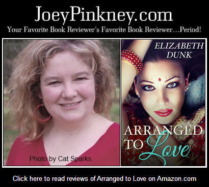 Interview With :     Elizabeth Dunk, Author of Arranged to Love