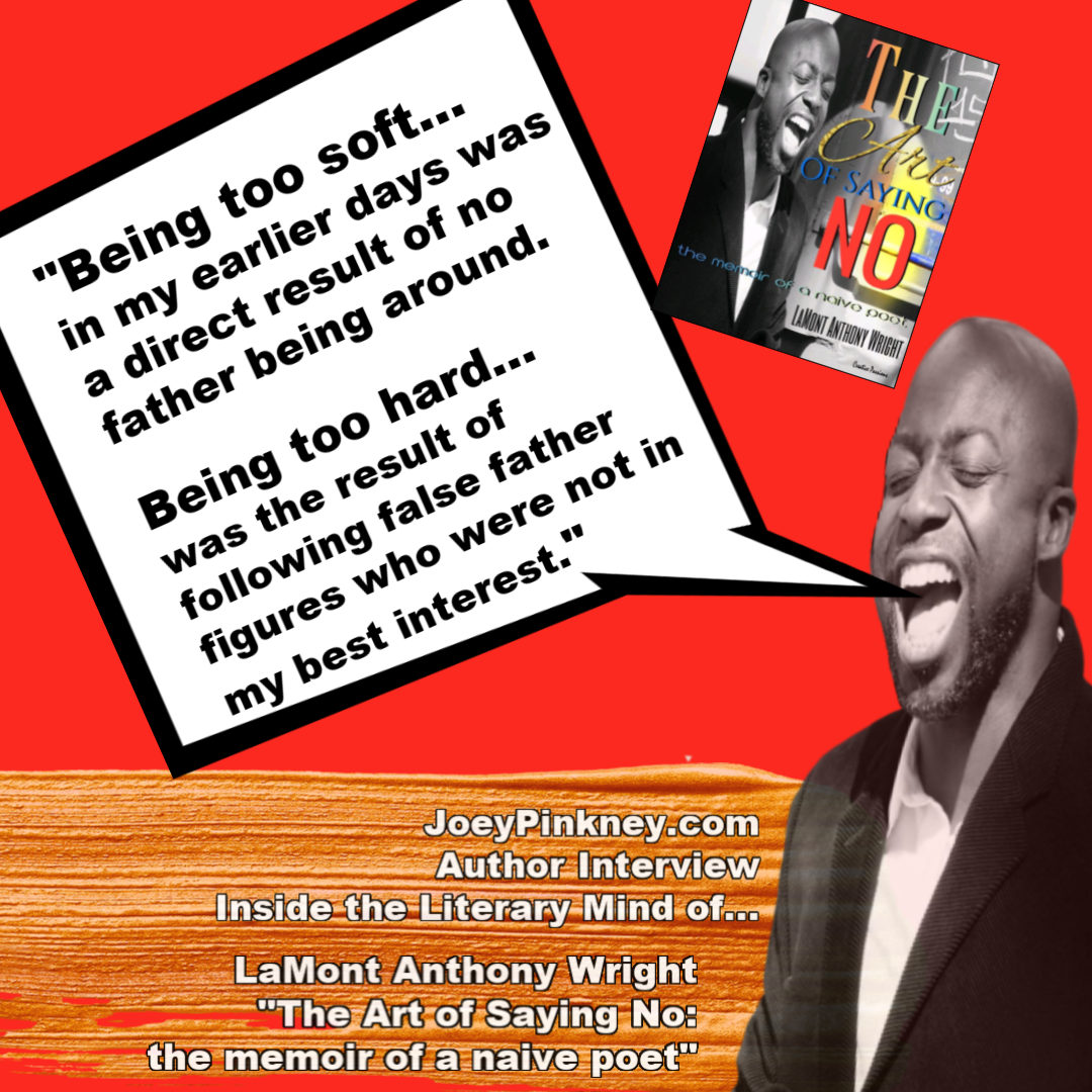 inside the literary mind of - lamont anthony wright - the art of saying no
