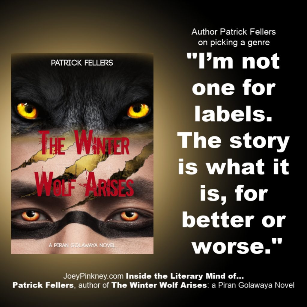 """Inside the Literary Mind of... Patrick Fellers, author of """"The Winter Wolf Arises"""""""